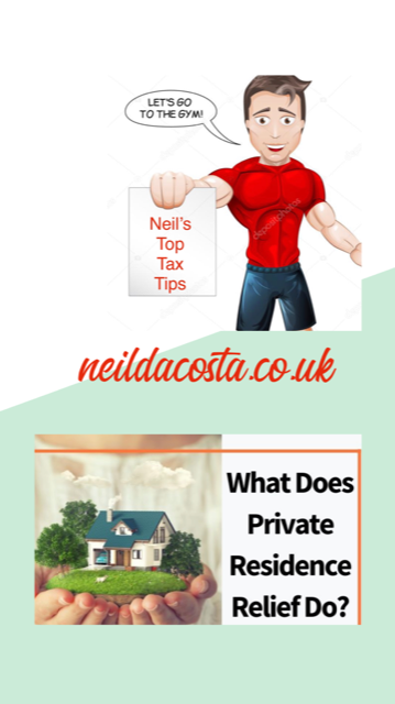 Neil's Top Tax Tips (Principal Private Residence)