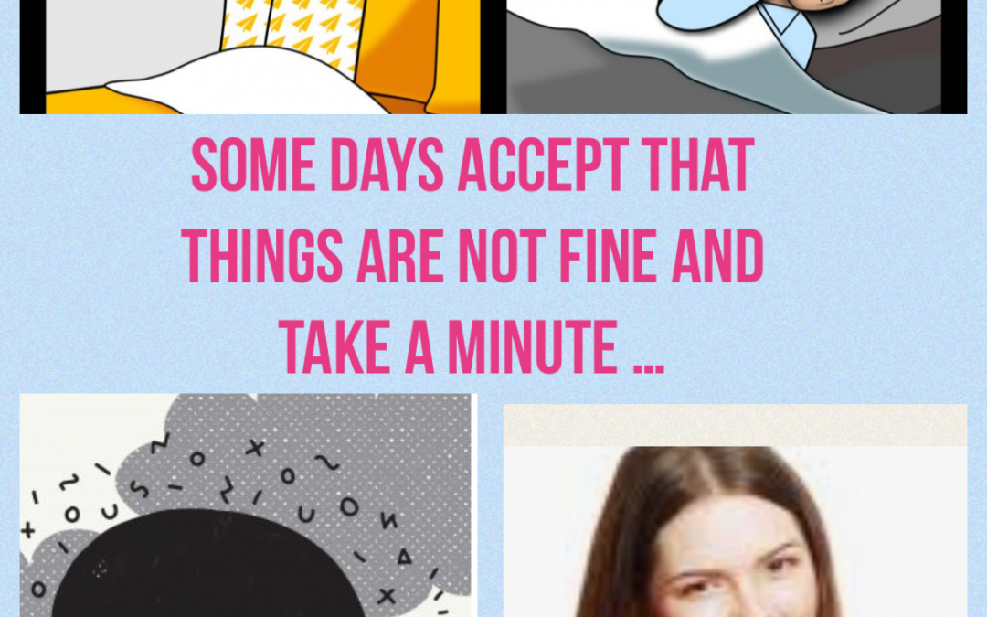 Some Days Things Are Not Fine