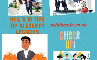 Neil's  Tip 10 Inheritance Tax Exemptions